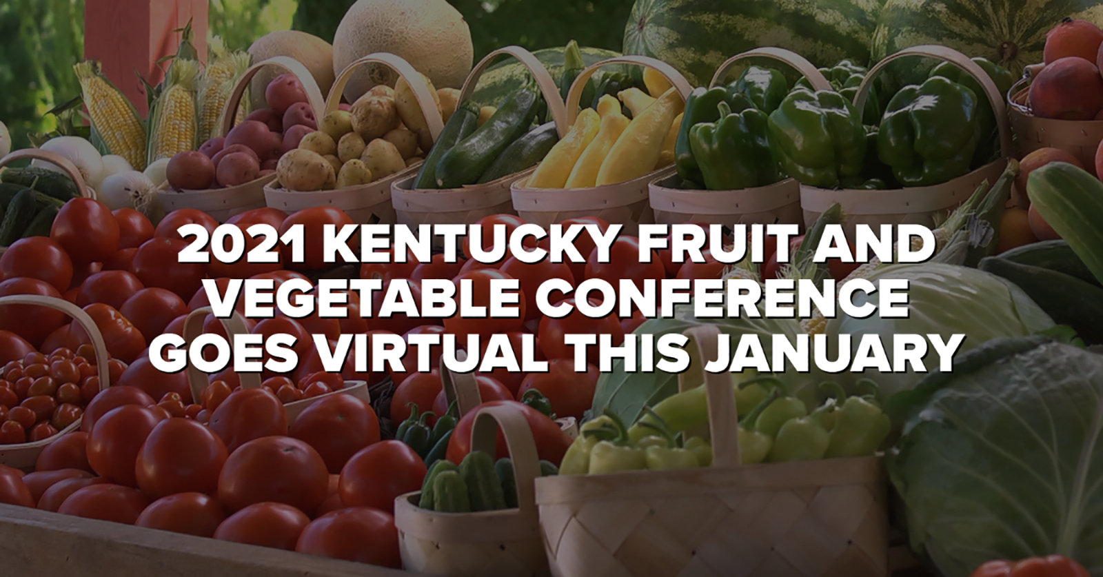 2021 Kentucky Fruit and Vegetable Conference