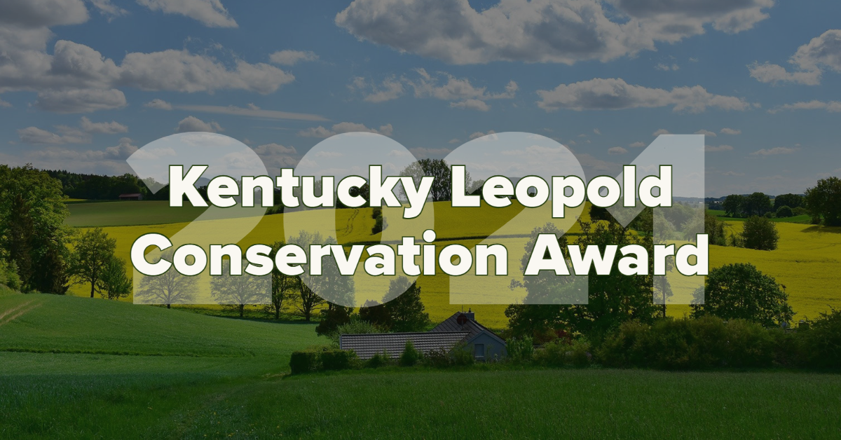 Nominations sought for Kentucky Leopold Conservation Award